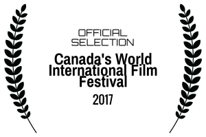 officialselection-canadasworldinternationalfilmfestival-2017-v2